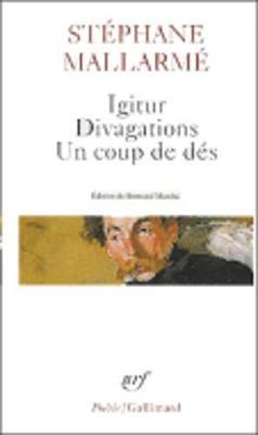 Igitur/Divagations/Un coup de des