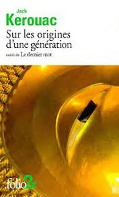 Sur les origines d'une generation, suivi de Le dernier mot