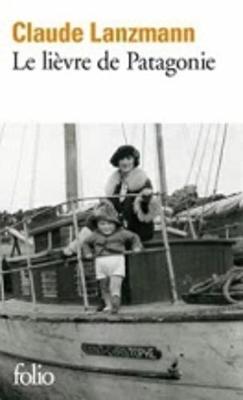 Le lievre de Patagonie, memoires (Paperback)