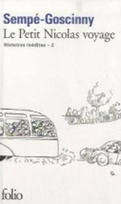 Le Petit Nicolas Voyage (Histoires Inedites 2) (Paperback)