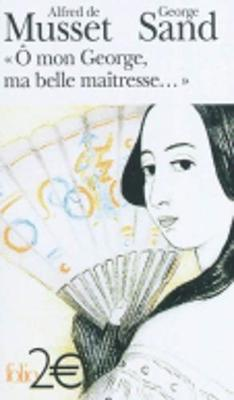 O Mon George, MA Belle Maitresse (Paperback)