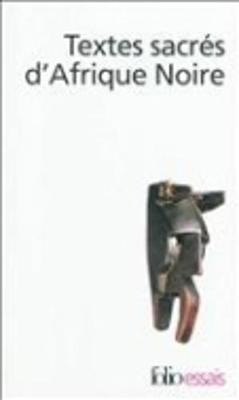 Textes Sacres D'Afrique Noire (Paperback)