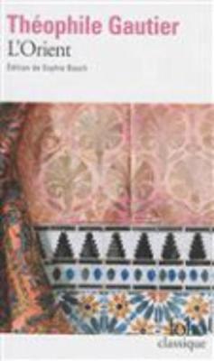 L'Orient (Paperback)