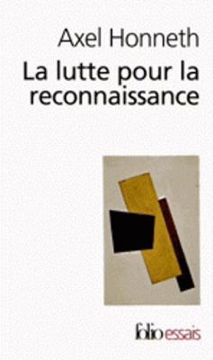 La lutte pour la reconnaissance (Paperback)