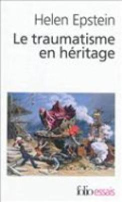 Le Traumatisme En Heritage (Paperback)