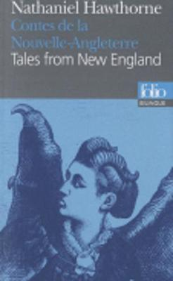 Contes De LA Nouvelle-Angleterre/Tales from New England (Paperback)