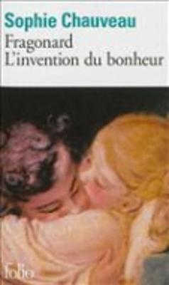 Fragonard: L'Invention Du Bonheur (Paperback)