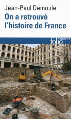 On a retrouve l'histoire de France: archeologue raconte passe (Paperback)