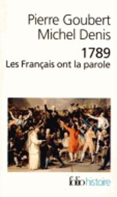 1789: Les Francais ont la parole (Paperback)