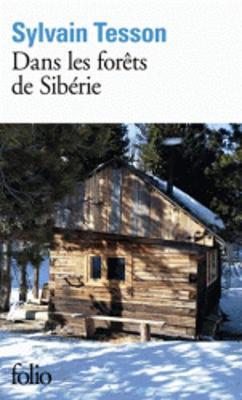 Dans les forets de Siberie. Fevrier-Juillet 2010 (Paperback)