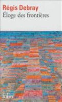 Eloge DES Frontieres (Paperback)