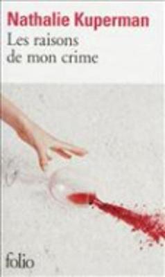 Les raisons de mon crime (Paperback)
