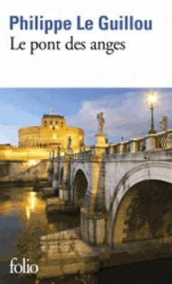 Le Pont DES Anges (Paperback)