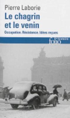 Le chagrin et le venin: occupation, Resistance, idees recues (Paperback)