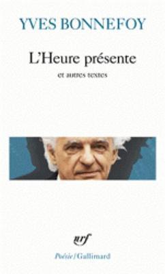L'heure Presente Et Autres Textes (Paperback)