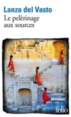 Le pelerinage aux sources (Paperback)