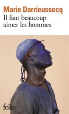 Il faut beaucoup aimer les hommes (Prix Medicis 2013) (Paperback)