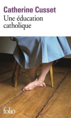 Une education catholique (Paperback)