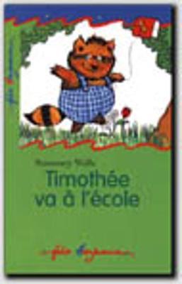 Timothee Va a l'Ecole (Paperback)
