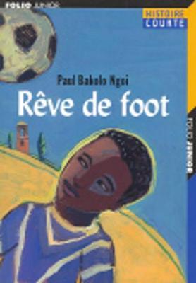 Reve De Foot (Paperback)
