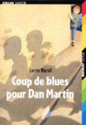 Coup De Blues Pour Dan Martin (Paperback)