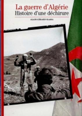 Decouverte Gallimard: Guerre D'Algerie Histoire Dechirur (Paperback)