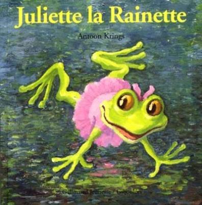 Droles De Petites Betes: Juliette La Rainette (Hardback)