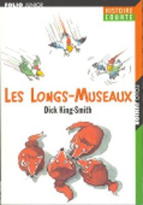 Les Longs-Museaux (Paperback)