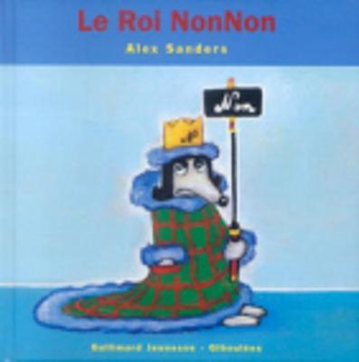Le Roi Nonnon (Hardback)