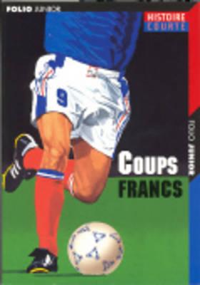 Coups Francs (Paperback)