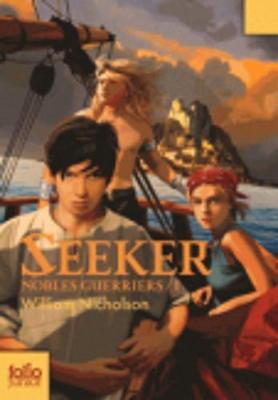 Nobles Guerriers 1/Seeker (Paperback)