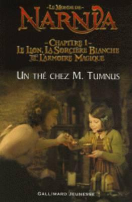Un the chez M. Tumnus (Adaptation du film pour lecteurs debutants) (Paperback)