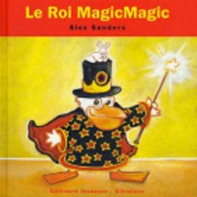 Le Roi Magicmagic (Hardback)