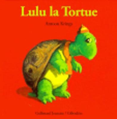 Droles De Petites Betes: Lulu La Tortue (Hardback)