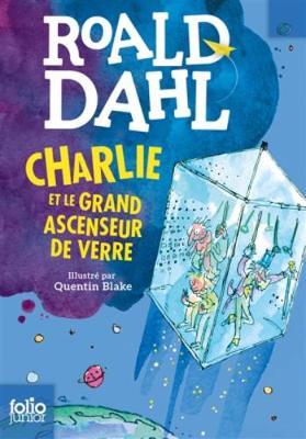 Charlie et le grand ascenseur de verre (Paperback)