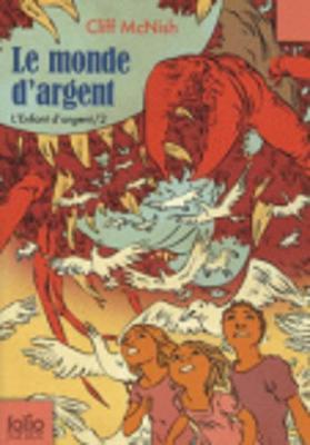 L'enfant d'argent 2/Le monde d'argent (Paperback)