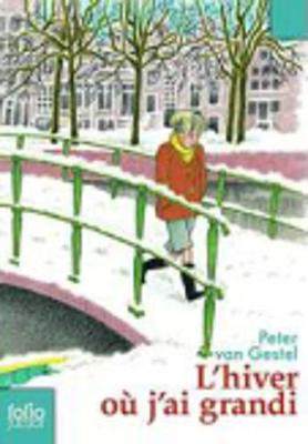 L'Hiver Ou J'AI Grandi (Paperback)