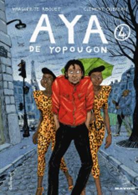 Aya De Yopougon: Aya De Yopougon. Tome 4 (Hardback)