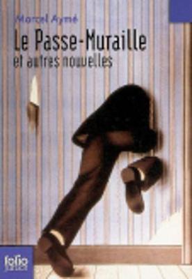 Le Passe-muraille et autres nouvelles (Paperback)