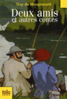 Deux amis et autres contes (Paperback)