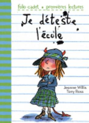 Je Deteste L'Ecole (Paperback)