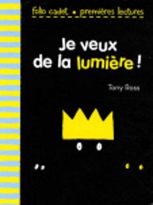 Je Veux De LA Lumiere (Paperback)