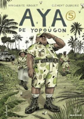 Aya De Yopougon: Aya De Yopougon. Tome 5 (Hardback)