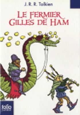 Le Fermier Gilles De Ham (Paperback)