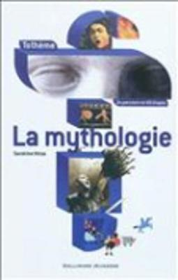 La mythologie (Paperback)