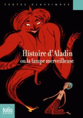 Histoire d'Aladin ou la lampe merveilleuse (Paperback)