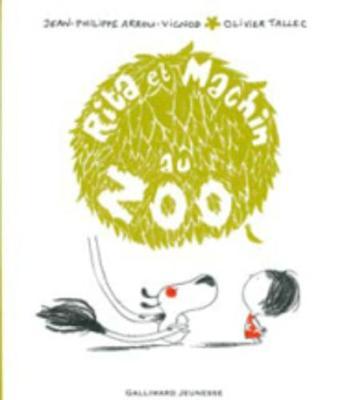 Rita ET Machin Au Zoo (Hardback)