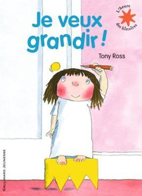 Je veux grandir! (Paperback)