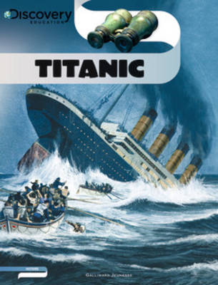 Discovery Education: Titanic (Paperback)