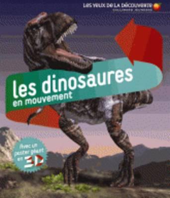 Les Dinosaures En Mouvement (Hardback)